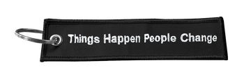 Things Happen Keychain - Tough Times