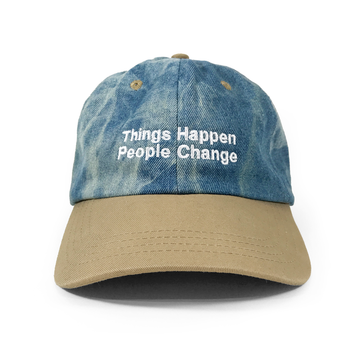 Things Happen People Change Hat