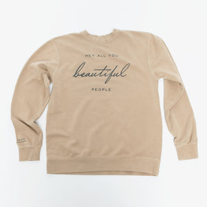 Beautiful People Crewneck Sweatshirt by Christy Nockels