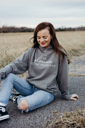Glorious In The Mundane Sweatshirt