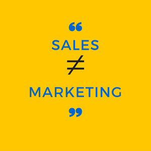 sales is not marketing