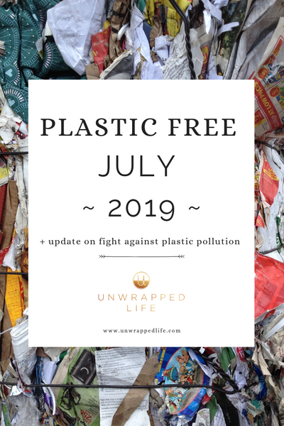 Read Unwrapped Life's blog post to learn about Plastic Free July 2019 and progress in the fight against plastic pollution