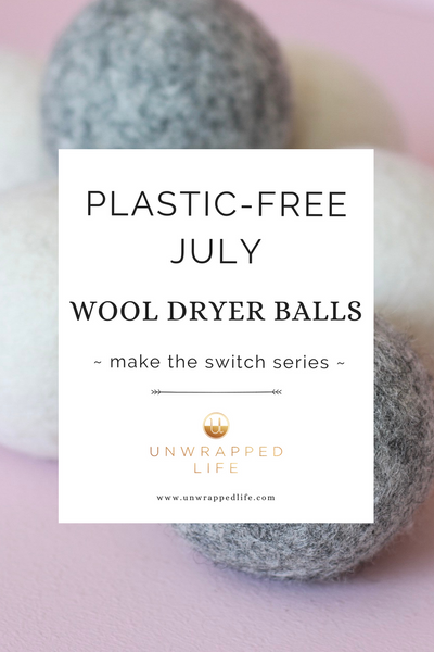 This plastic-free July, make the switch to wool dryer balls from Unwrapped Life for a zero-waste laundry routine