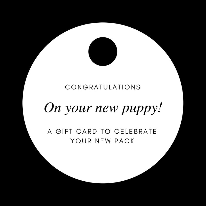 GIFT CARD | Congratulations on your New Puppy