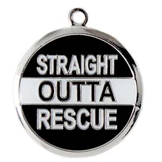 Straight Outta Rescue Custom Tag