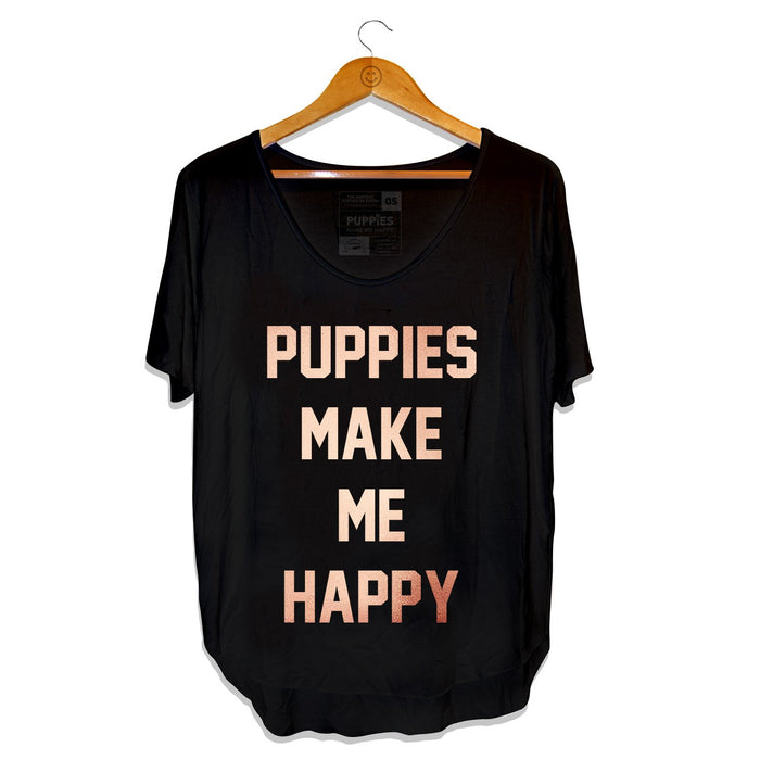PUPPIES MAKE ME HAPPY | Rose Gold Weekend Tee