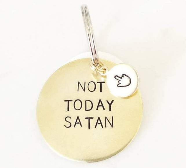 Not Today Satan Dog Tag