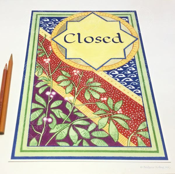 "Blue, red, green, mulberry & 24 kt gold gilded specialty ""Closed"" sign on cotton paper - Color & Gold LLC © Bridgette Kelling"