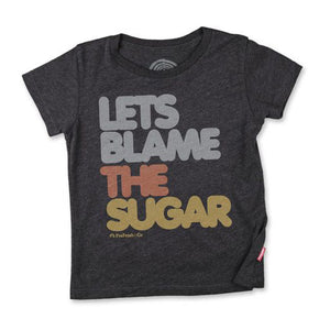 Let's Blame The Sugar Tee