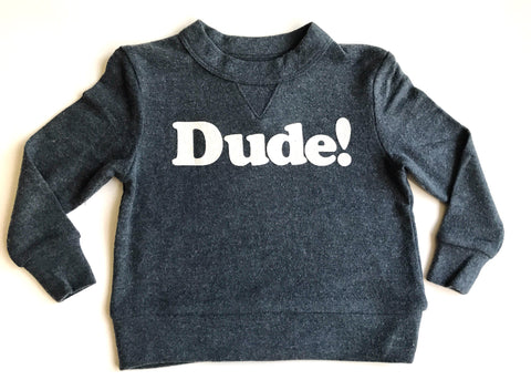 Dude! Sweater