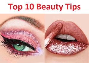 Top 10 Beauty Tips 2021