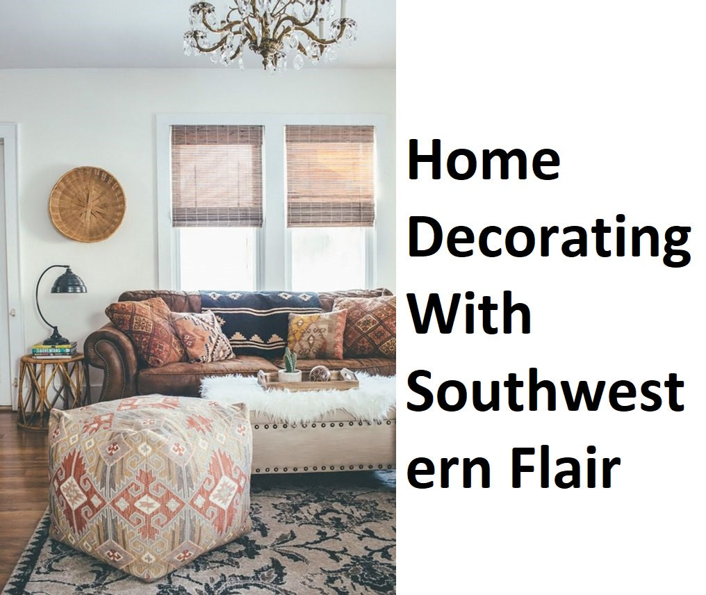 Home Decorating With Southwestern Flair,southwestern decor,southwest decorating ideas,southwestern decorating ideas for the bedroom,decorating a 1970s house,home decorating styles,70s inspired home decor,southwestern style clothing,rustic southwest decor