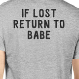 If Lost Return To Babe And I Am Babe Matching Couple Grey Shirts