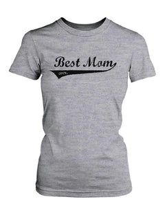 Best Mom Ever Grey Cotton Graphic T-Shirt - Cute Mother's Day Gift Idea