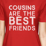 Cousins Are The Best Friends BFF Matching Red Shirts