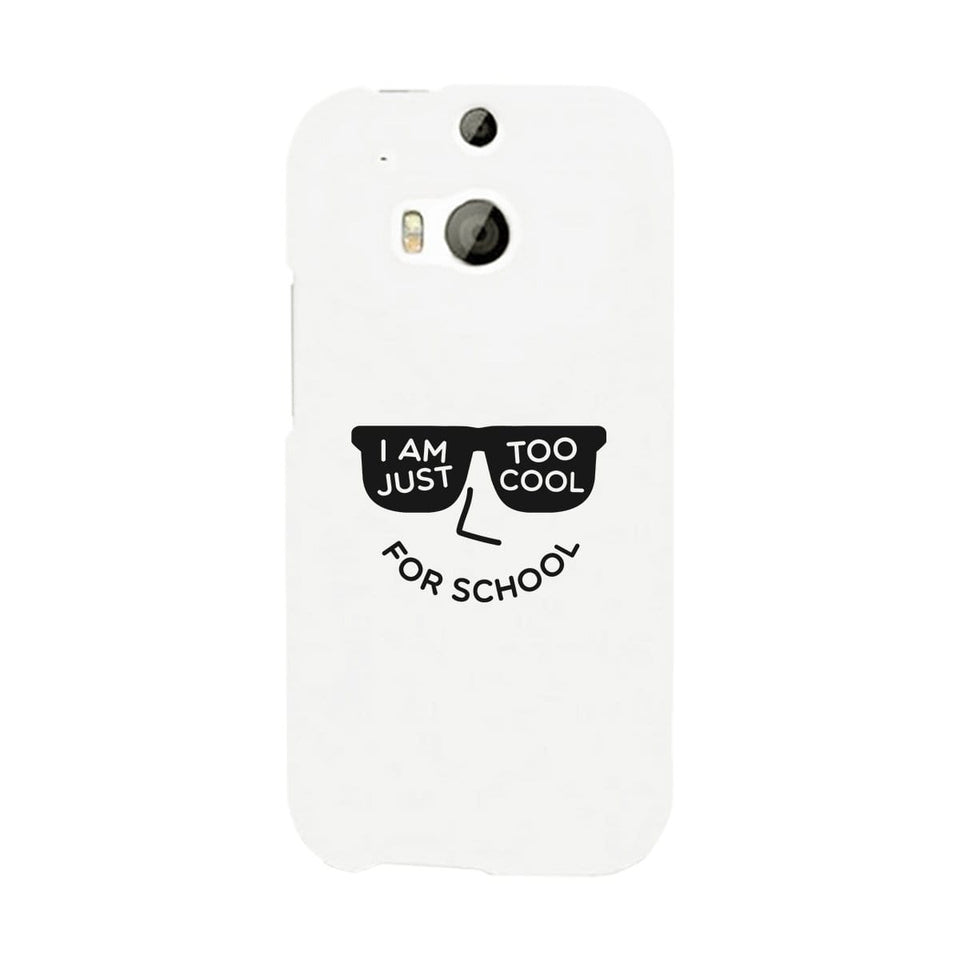 Too Cool For School White Phone Case