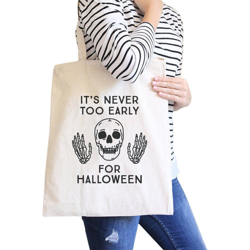 It's Never Too Early For Halloween Natural Canvas Bags