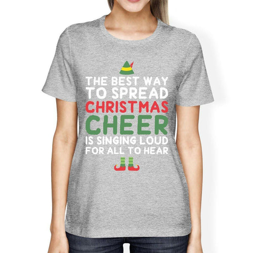 Best Way To Spread Christmas Cheer Grey Women's Shirt Holiday Gift
