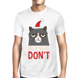 Feliz Navidon't White Men's T-shirt Christmas Gift For Cat Lovers