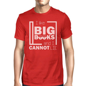 I Like Big Books Cannot Lie Mens Red Shirt