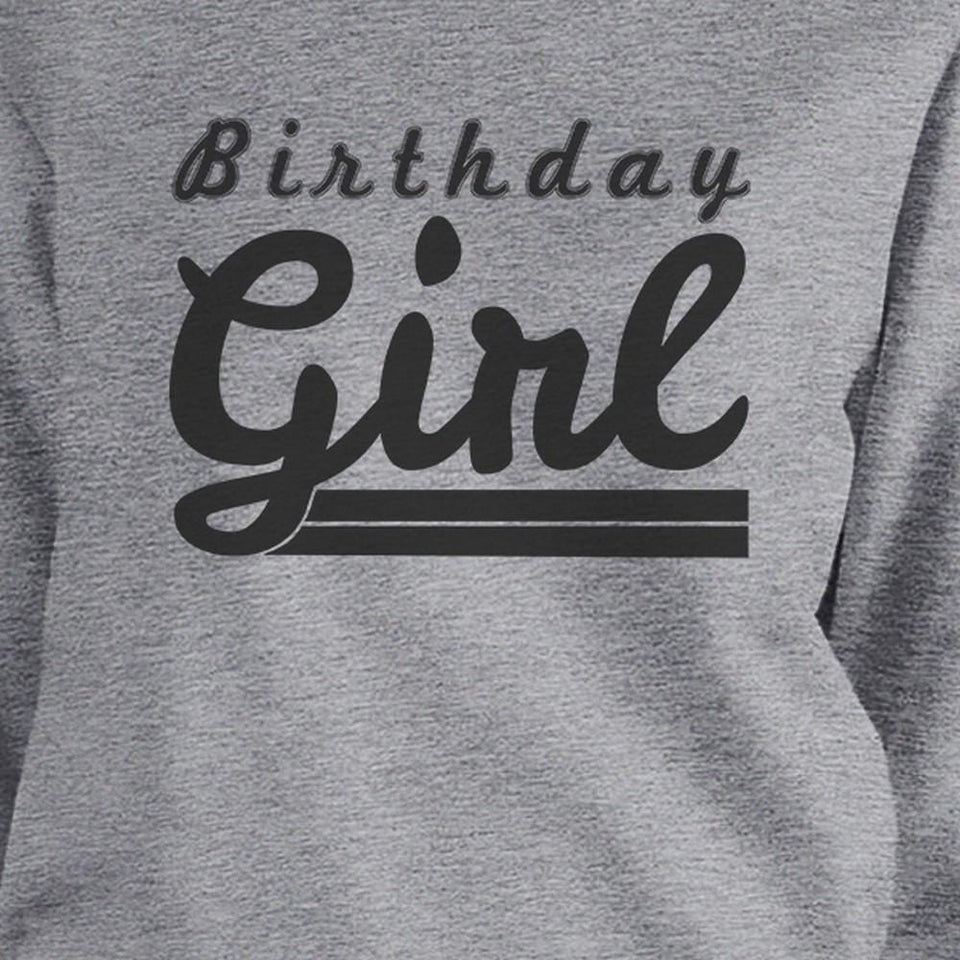 Birthday Girl Grey Sweatshirt