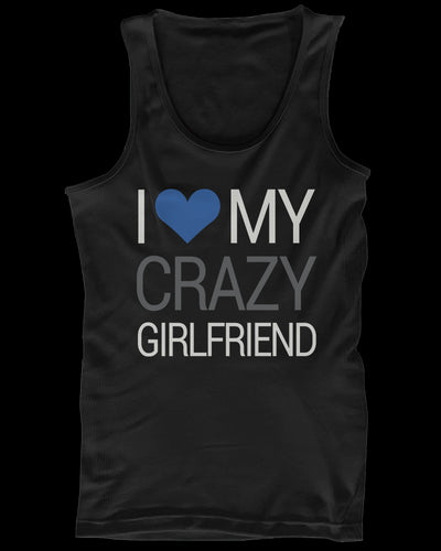 I Love My Crazy Boyfriend and Girlfriend Matching Tank Tops for Couples