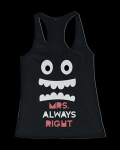 Mr. Right and Mrs. Always Right His and Her Matching Tank Tops for Couples