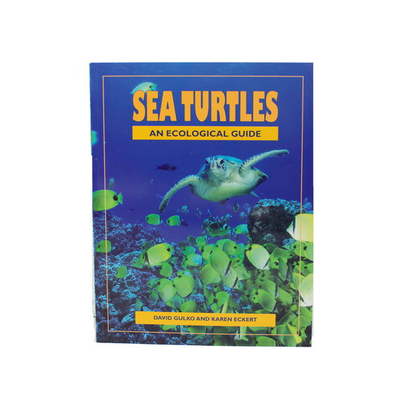 Sea Turtles, An Ecological Guide