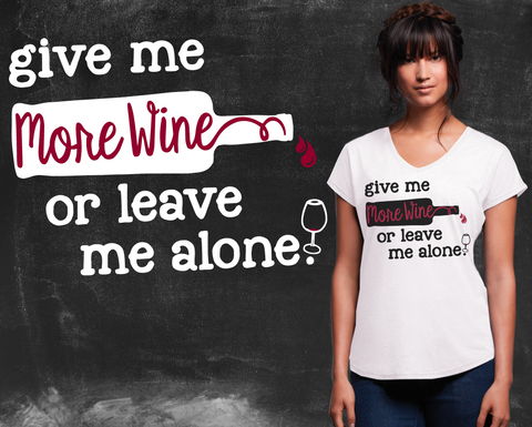 More Wine Graphic T-shirt