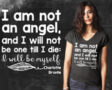 I Am Not An Angel Charlotte Bronte Graphic T-shirt