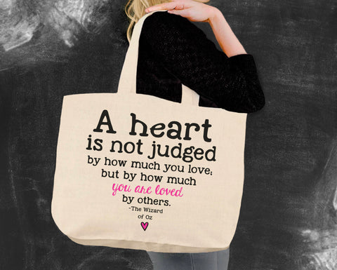 A Heart Is Not Judged Wizard of Oz Tote Bag