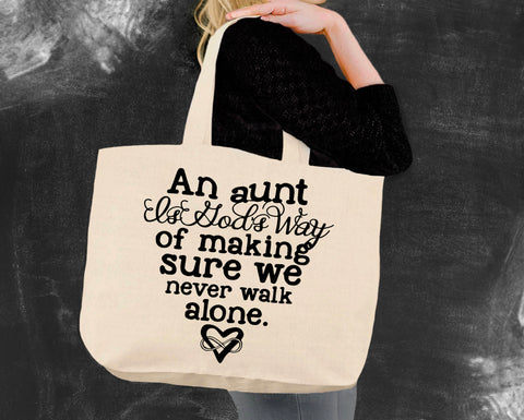 An Aunt Is God's Way Tote Bag