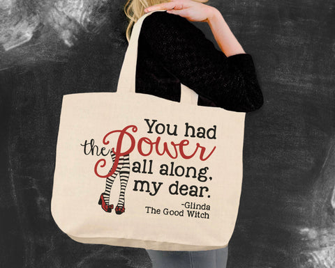 You Had the Power Wizard of Oz Tote Bag