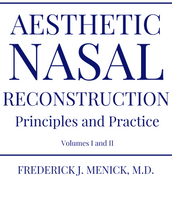 Aesthetic Nassal Reconstruction: Principles and Practice book by Dr. Frederick J. Menick