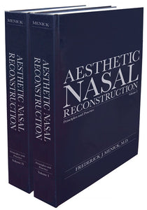 Aesthetic Nasal Reconstruction Principles and Practice - Frederick Menick, M.D.