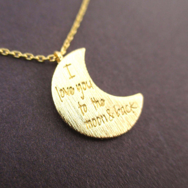 Crescent Moon Shaped I Love You To the Moon & Back Quote Pendant Necklace in Gold | DOTOLY