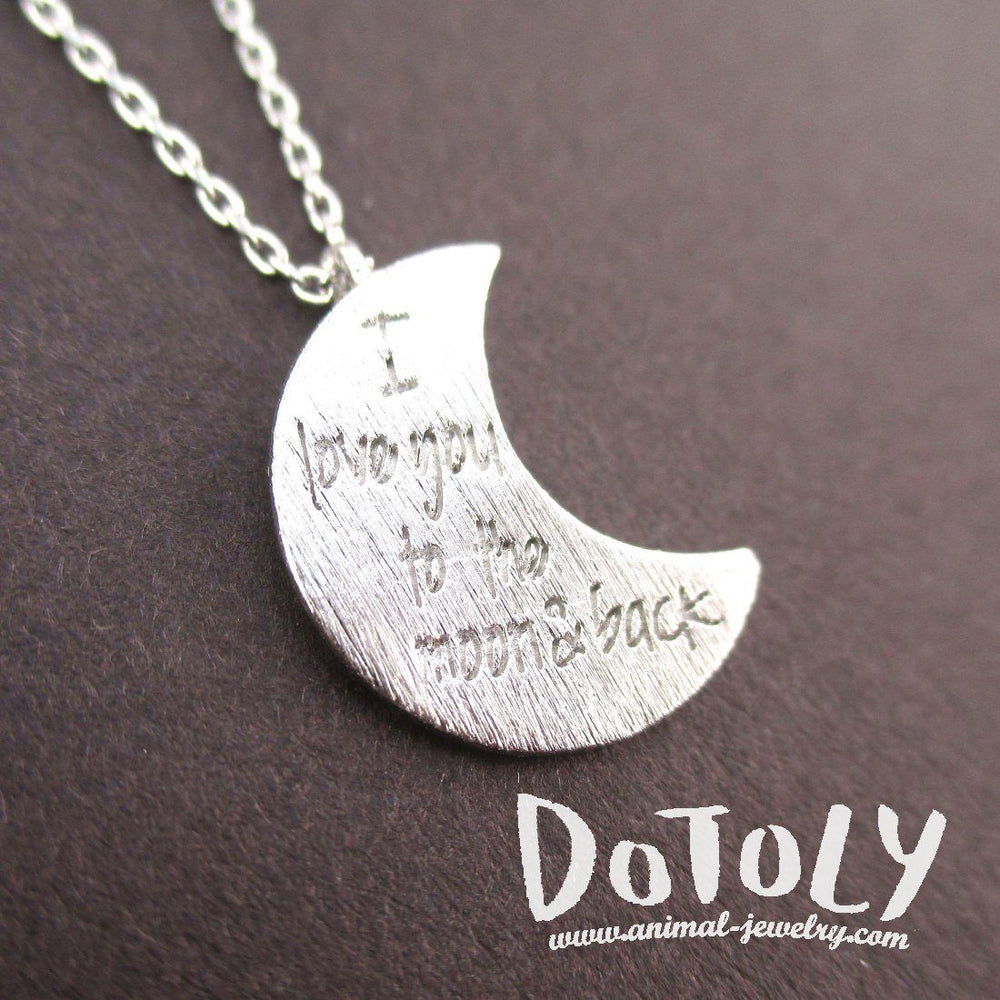 Crescent Moon Shaped I Love You To the Moon & Back Quote Pendant Necklace in Silver | DOTOLY