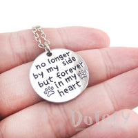 "Dog Memorial ""No Longer by my Side but Forever in my Heart"" Necklace"