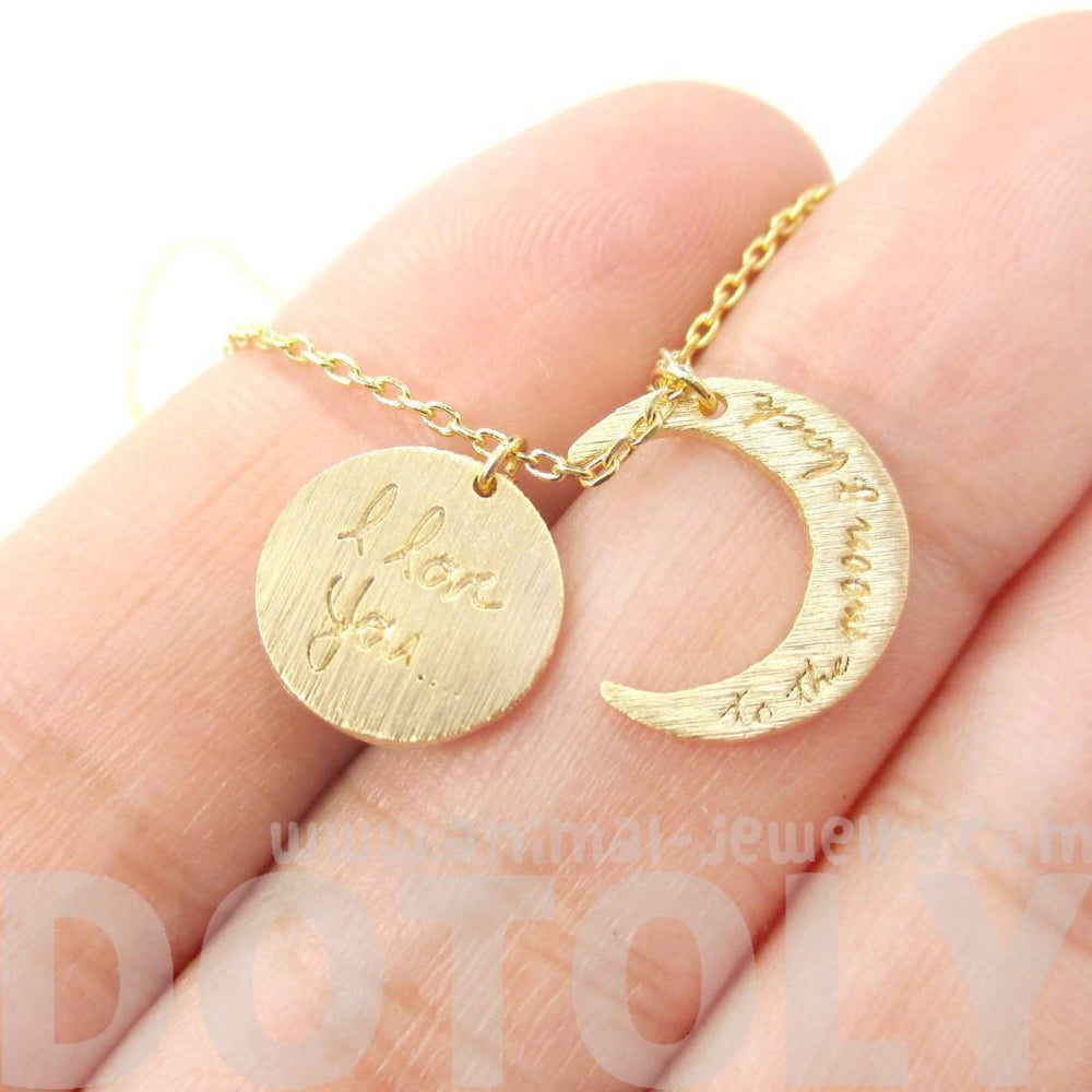 I Love You To the Moon and Back Moon Shaped Charm Necklace in Gold | DOTOLY | DOTOLY