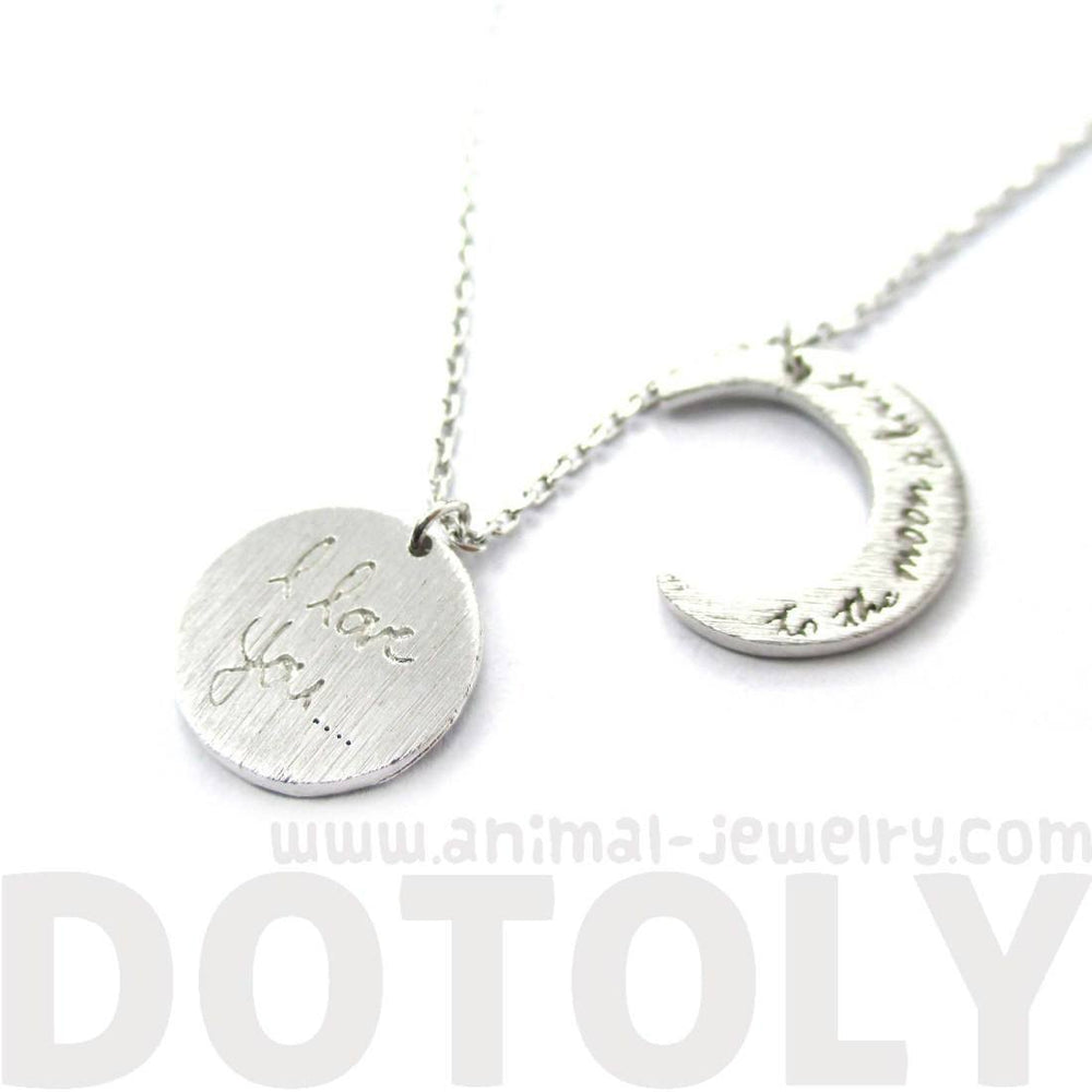 I Love You To the Moon and Back Moon Shaped Charm Necklace in Silver | DOTOLY | DOTOLY