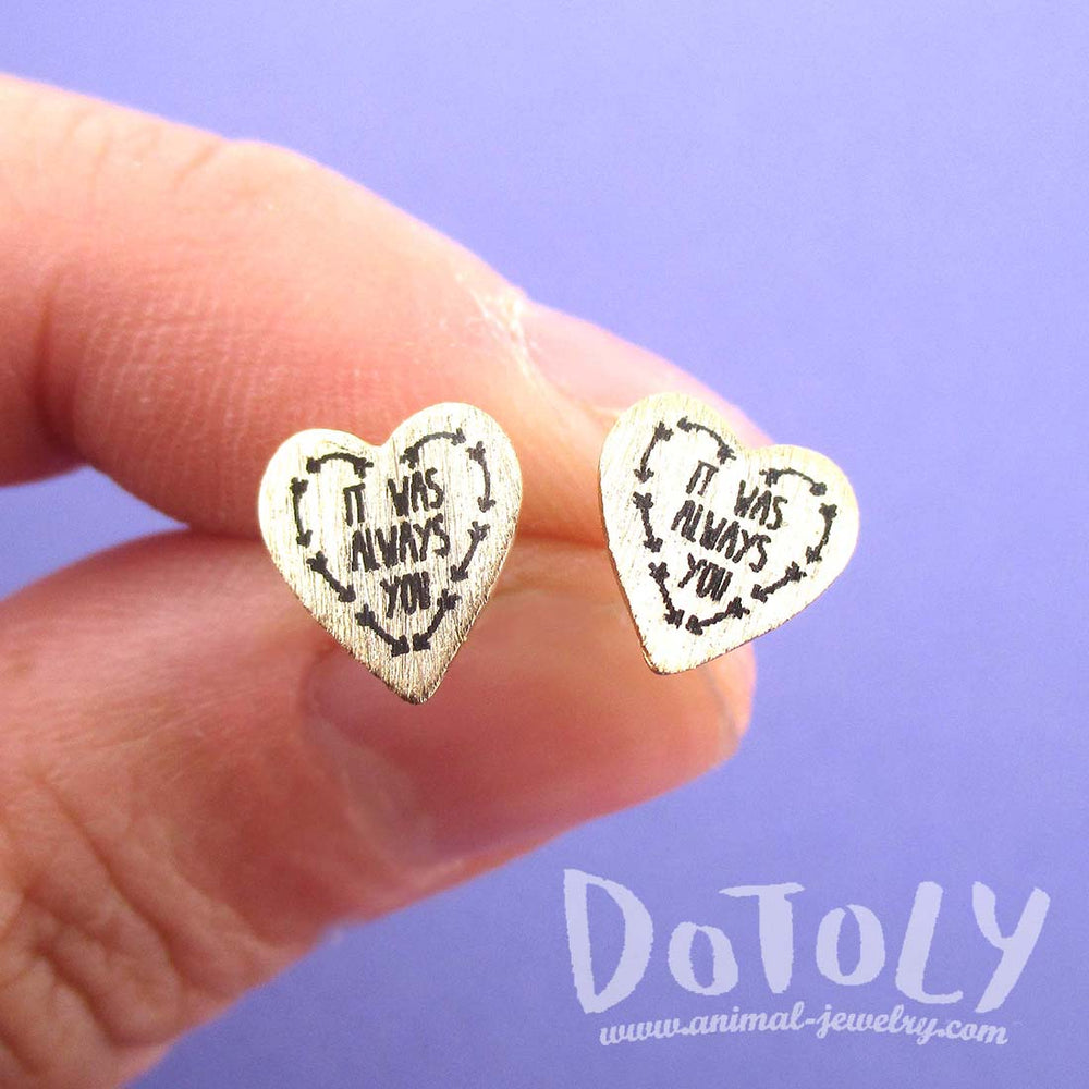 It Was Always You Love Quote Heart Shaped Stud Earrings in Gold