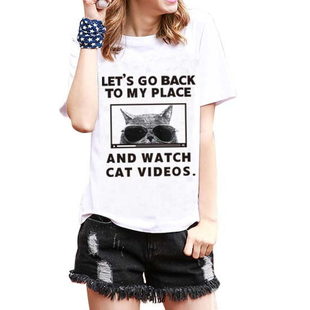 Let's Go Back To My Place and Watch Cat Videos T-Shirt Graphic Print Tees | DOTOLY | DOTOLY