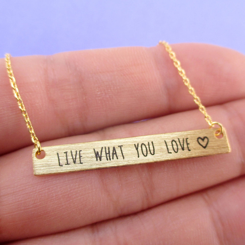 Live What You Love Motivational Life Quote Bar Shaped Pendant Necklace