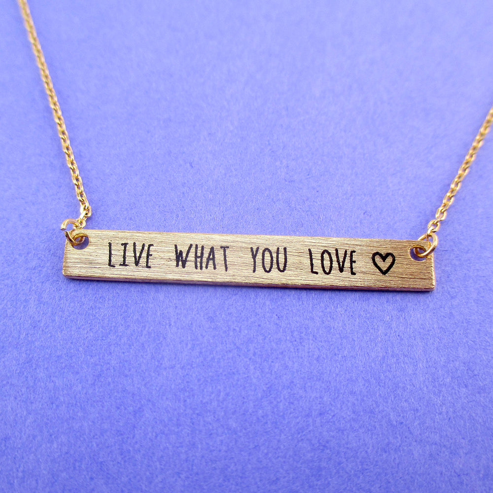 Live What You Love Motivational Life Quote Bar Shaped Pendant Necklace in Gold