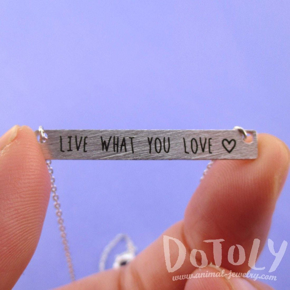 Live What You Love Motivational Life Quote Bar Pendant Necklace in Silver | DOTOLY | DOTOLY