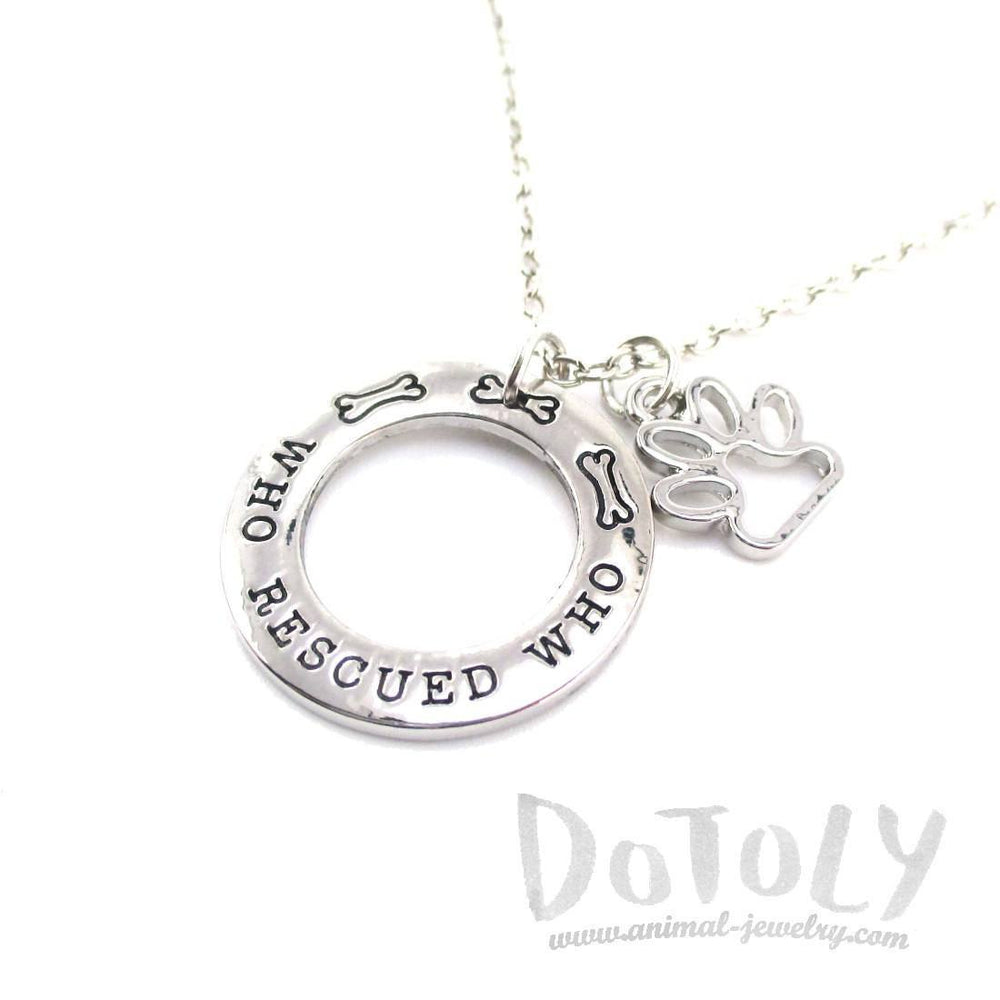 Who Rescued Who Hand Stamped Quote Pendant Necklace | Gifts for Dog Lovers | DOTOLY