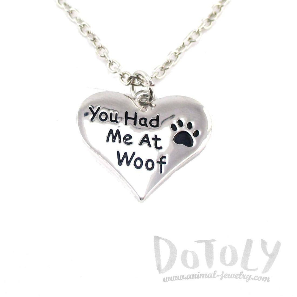 """You Had me at Woof"" Heart Shaped Pendant Necklace 