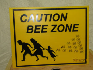 Caution Bee Zone Sign