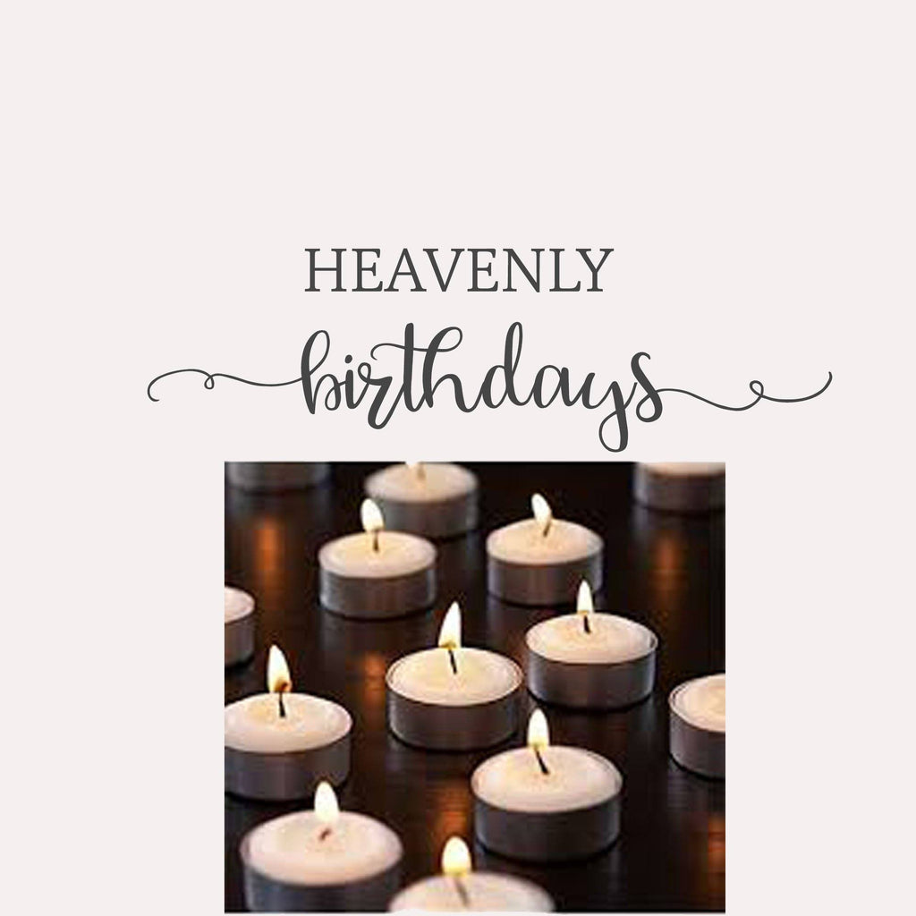 Heavenly Birthdays - Can We Pray for You?