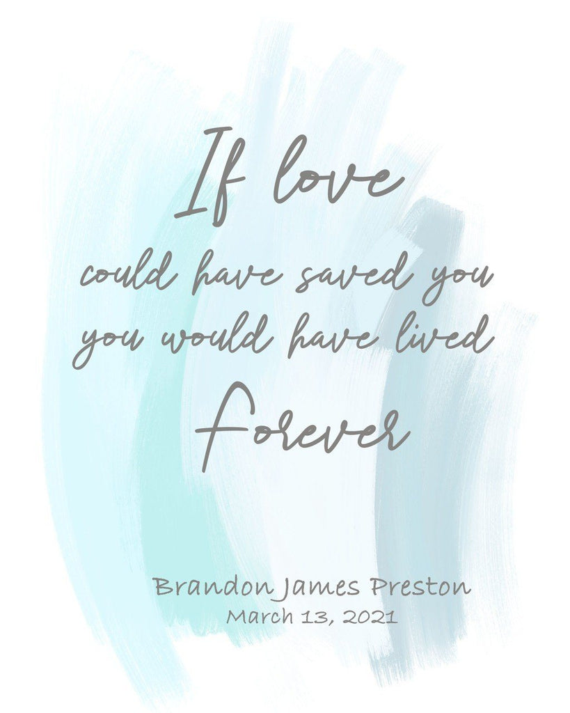 "Baby Loss Personalized Print - Quote ""If Love Could Have Saved You"" Print A Beautiful Remembrance"